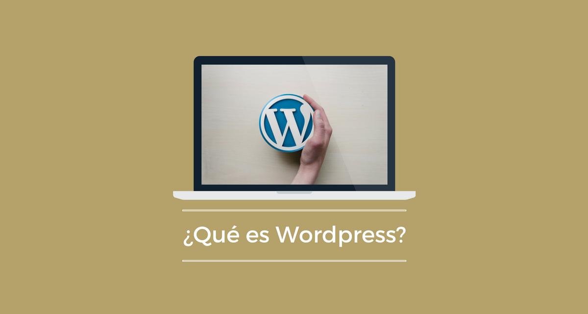 ¿Qué es WordPress? y ¿Para qué sirve?