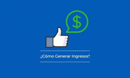 ¿Cómo generar ingresos con Facebook?