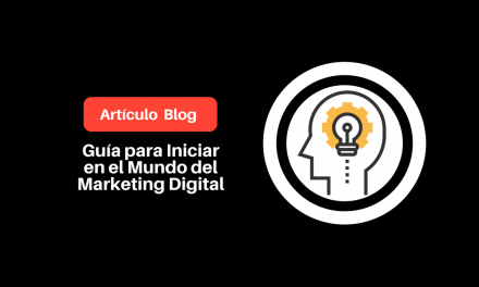 ¿Cómo Iniciar en el Mundo del Marketing Digital sin Morir en el Intento?