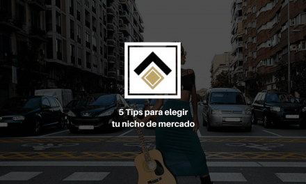 5 Tips de encontrar el nicho de mercado perfecto