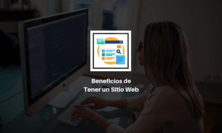 ¿Por qué es importante tener un sitio web?