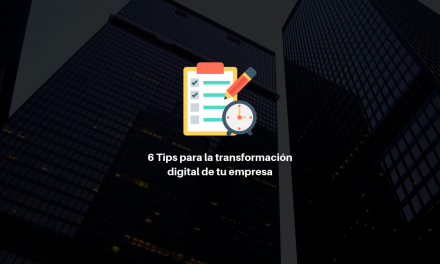 6 Tips para mejorar la transformación digital de tu empresa